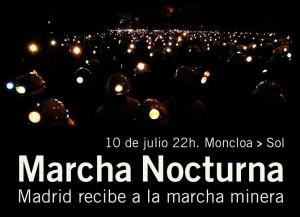 10 de Julio a las 22:00 en Moncloa recibimiento a la Marcha Minera